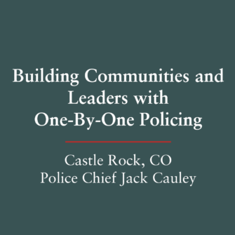 Building Communities and Leaders with One-by-One Policing